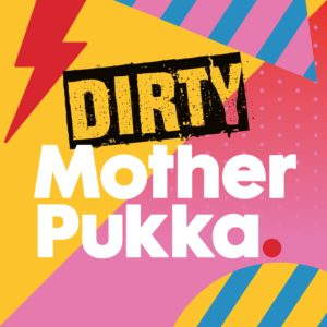 Mother Pukka Podcast