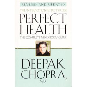 Deepak Chopra perfect health